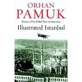 伊斯坦布尔解读 英文原版 Istanbul: Memories and the City-