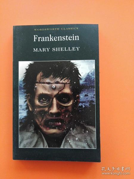Frankenstein (Wordsworth Classics)科学怪人:弗兰肯斯坦