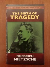 The Birth of Tragedy (Dover Thrift Editions)(简装版,再生纸印制)(进口原版,国内现货)