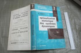 Optimalisation Statistique Des Systems Dynamiques  (发网页版 硬精装带书衣 小16开)