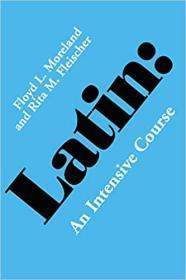 [英文]Latin:An Intensive Course 《拉丁语强化教程》 英美世界常被采用的权威拉丁语教程