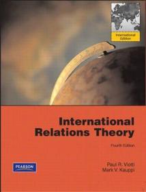 International Relations Theory. Paul R. Viotti, Mark V. Kauppi