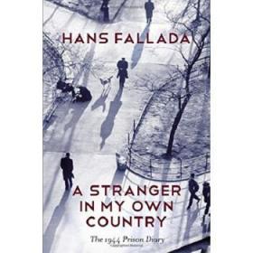 在我祖国的陌生人:1944年狱中杂记 英文原版 A Stranger in My Own-