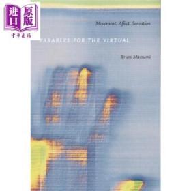 Parables for the Virtual:Movement, Affect, Sensation