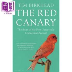 红色金丝雀 英文原版 The Red Canary 科学百科 遗传学 Tim Birkhead-