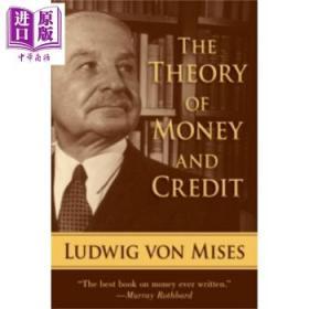 货币和信用理论 英文原版 The Theory of Money and Credit Mises-
