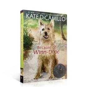 傻狗温迪克 英文原版 Because of Winn-Dixie 都是戴茜惹的祸-