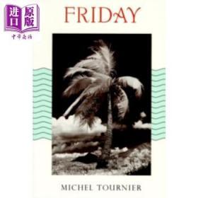 米歇尔 图尼埃 礼拜五或太平洋上的灵薄狱 英文原版 Friday Michel Tournier-