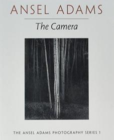 The Camera 英文原版 安塞尔·伊士顿·亚当斯-