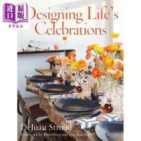 设计人生的庆典 英文原版 Designing Lifes Celebrations-