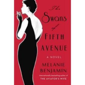 第五大道的天鹅 英文原版 The Swans of Fifth Avenue-