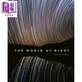 夜空中的世界:夜空的壮观照片 英文原版 World At Night:Spectacular-