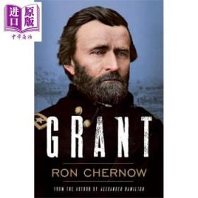 尤利西斯·格兰特 英文原版 Grant 军事人物传记 Ron Chernow-