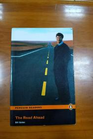 """""""The Road Ahead"""": Level 3 (Penguin Readers)未来之路 英文原版"""