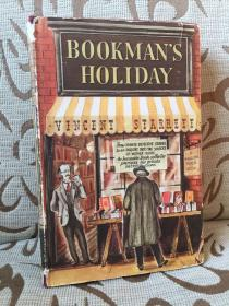 Bookman's Holiday by Vincent Starrett -- 文森特 斯塔雷特《书人假日》1942年一版一印