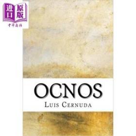 塞尔努达 奥克诺斯 豆瓣推荐 英文原版 Ocnos Luis Cernuda-