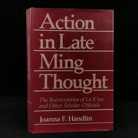 1983年,美国汉学家韩德林《晚明思想行动:重新定位吕坤等士大夫》,精装,Action in Late Ming Thought: The Reorientation of Lü K'un and O