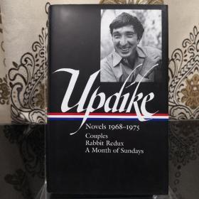 John Updike: Novels 1968-1975: Couples | Rabbit Redux | A Month of Sundays Library of America 美国文库 英文原版 美国作家最权威版本 当今装帧典范 布面封皮琐线装订 丝带标记 圣经无酸纸薄而不透保存几个世纪不泛黄