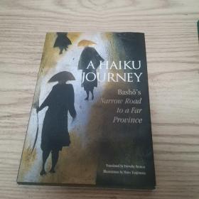 A Haiku Journey:Bashos Narrow Road to a Far Province (Illustrated Japanese Classics)