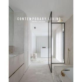Contemporary Living:Indoor&Outdoor 英文原版 当代生活:室内和室外-