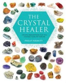 水晶能量疗愈万用书 英文原版 The Crystal Healer Philip Permutt-