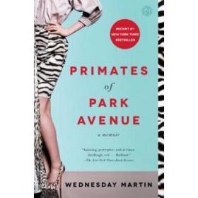 公园大道的灵长类 Primates of Park Avenue: A Memoir 我是个妈妈,我需要铂金包 英文原版