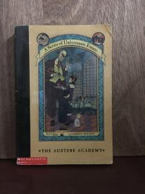 The Austere Academy (A Series Of Unfortunate Events, Book The Fifth)