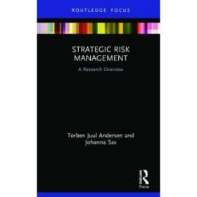 Strategic Risk Management: A Research Overview