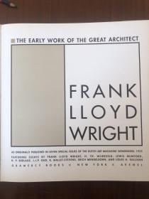 the early work of the great architect,frank lloyd wright