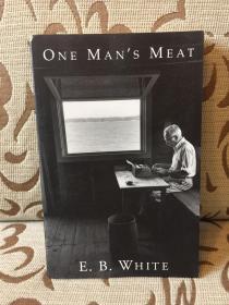 One man's meat by E.B.White -- 怀特散文集《人各有异》有人说这是怀特最好的散文