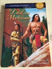 The Last of the Mohicans (Stepping Stones Classic) 最后的莫西干人