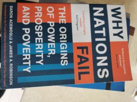 Why Nations Fail:The Origins of Power, Prosperity, and Poverty