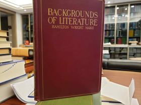 Backgrounds of Literature: New Edition, with Additions