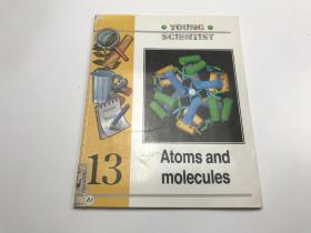 YOUNG SCIENTIST Atoms and molecules