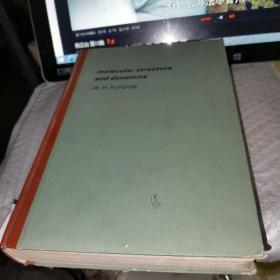 Molecular Structure and Dynamics 分子结构和动力学 英文版16开精装、