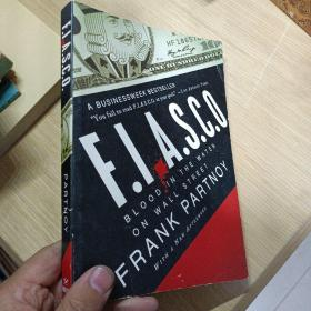 FIASCO:Blood in the Water on Wall Street