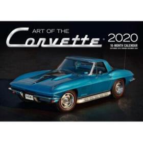 Art of the Corvette 2020: 16-Month Calendar Includes September 2019 Through December 2020