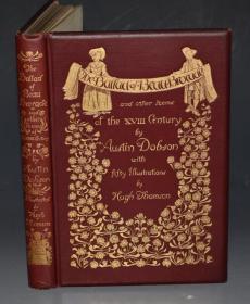 1892年Austin Dobson: Ballad of Beau Brocade 多布森《美锦歌谣集》珍贵善本 休.汤姆生满金插图 品相绝佳