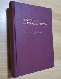 Principles of algebraic geometry (代数几何原理 英文版 小16开精装 )