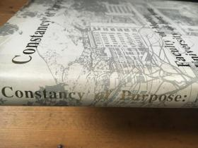 Constancy of Purpose An Account of the Foundation and History of the Hong Kong College of Medicine and the Faculty of Medicine of The University of Hong Kong, 1887-1987(有水渍) 【英文原版 精装 梁智仁院士签赠本 大16开】