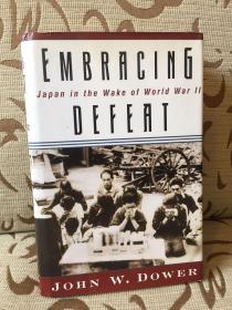 Embracing defeat -- Japan in the wake of World War II  by John W.Dower -- 约翰 道尔《拥抱失败》普利策获奖