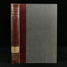 1922年,亚瑟·蒂利《法国文艺复兴研究》,剑桥大学出版,数十幅插图,漆布精装,Studies in the French Renaissance by Arthur Tilley