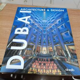 Dubai Architecture & Design(内页干净,精装)