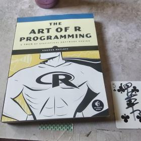 The Art of R Programming:A Tour of Statistical Software Design