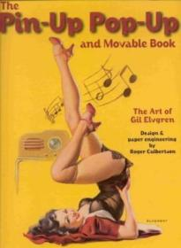 The Pin-up Pop-up And Movable Book