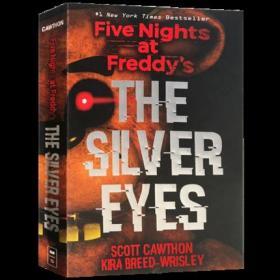 Five Nights at Freddy's The Silver Eyes 玩具熊的五夜后宫 银眼 英文原版小说