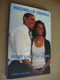 FIRST LADY OF HOPE  《米歇尔.奥巴马 著 》 英文原版小16开 品相好