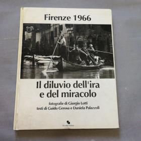 firenze 1966 il diluvio dell'ira e del miracolo(意大利语原版)