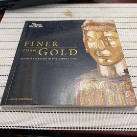 Finer Than Gold: Saints and Their Relics in the Middle Ages 中世纪珍宝