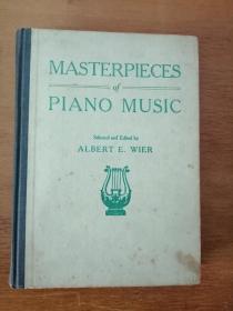 百年老书!MASTERPIECES OF PIANO MUSIC 钢琴音乐杰作(1922年英文原版书,大16开布面书脊硬精装,100余首五线曲谱)